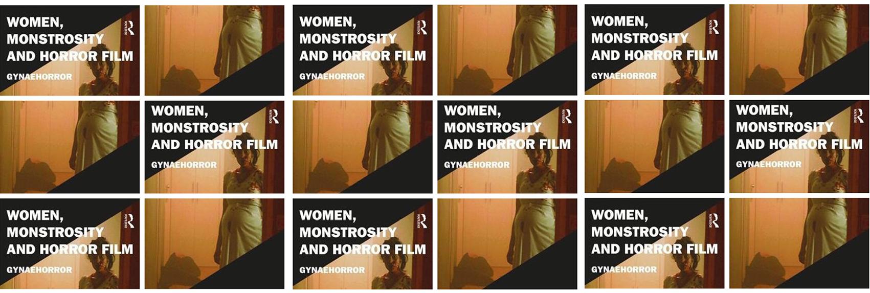 Book Review – Women, Monstrosity and Horror Film: Gynaehorror